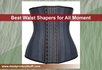 Top 5 Best Waist Shapers for All Moment 2020 Review
